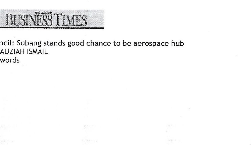 Council Subang stands good chance to be aerospace hub - 01
