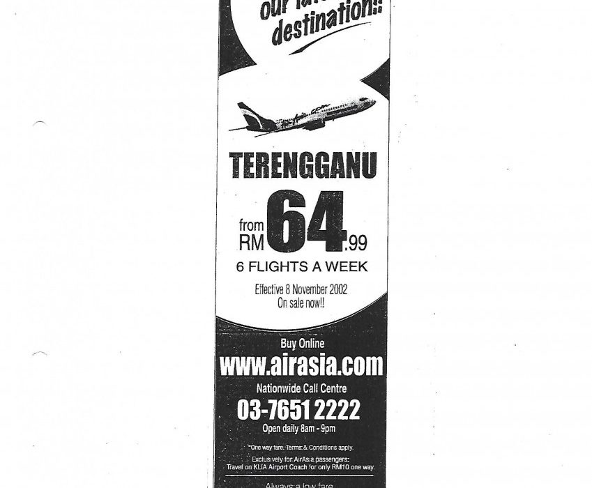 3rd October 2002: 'Celebrate our latest destination! Terengganu from RM64.99.'