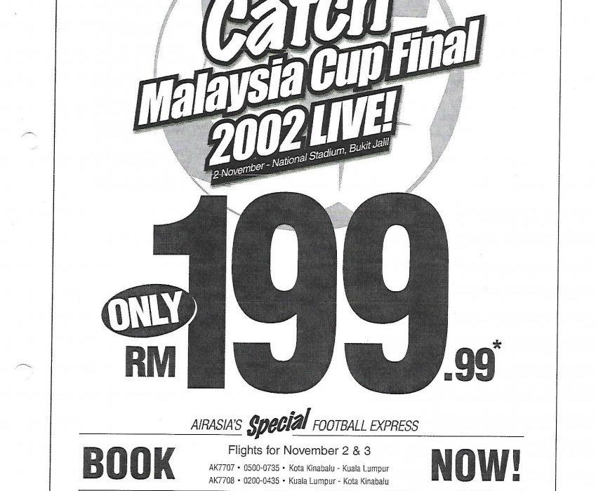 October 2002: Congratulations Sabah. Catch Malaysia Cup Final 2002 Live!