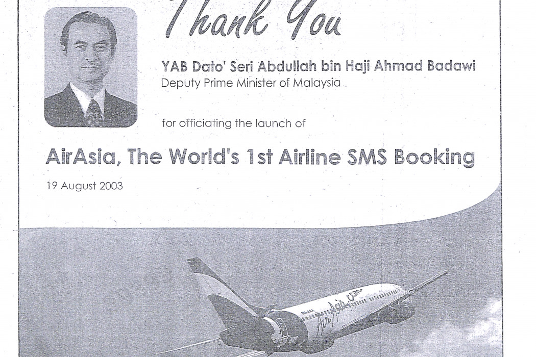Thank You Dato' Seri Abdullah Ahmad Badawi for officiating the lauch of airasia, The World's 1st Airline SMS Booking